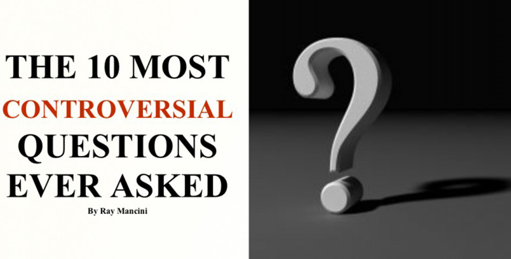 most controversial questions